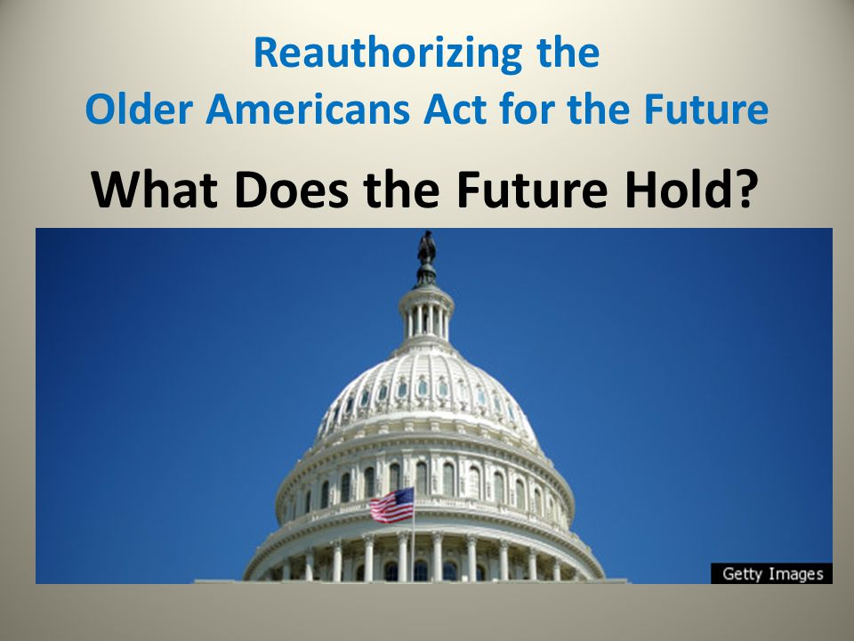 Reauthorizing the Older Americans Act for the Future