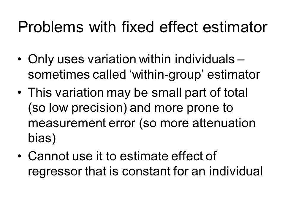 Problems with fixed effect estimator