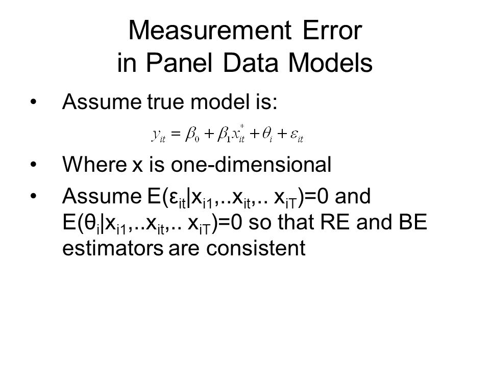 Measurement Error in Panel Data Models