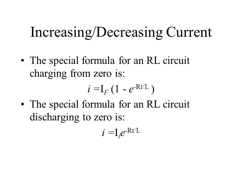 Increasing/Decreasing Current