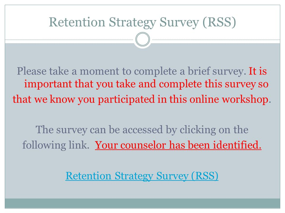 Retention Strategy Survey (RSS)