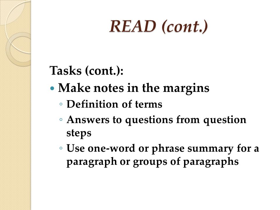 READ (cont.) Tasks (cont.): Make notes in the margins