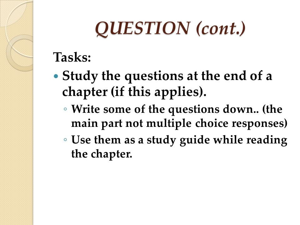 QUESTION (cont.) Tasks: