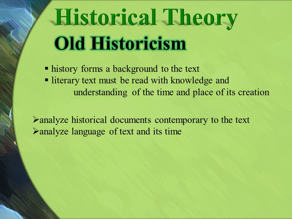 Historical Theory Old Historicism