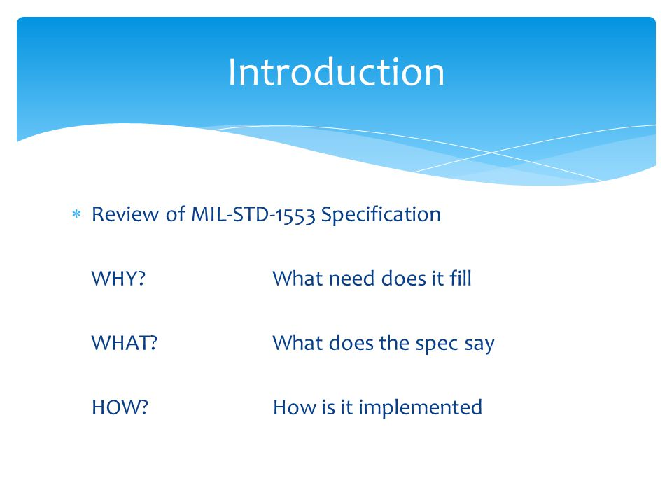 Introduction Review of MIL-STD-1553 Specification