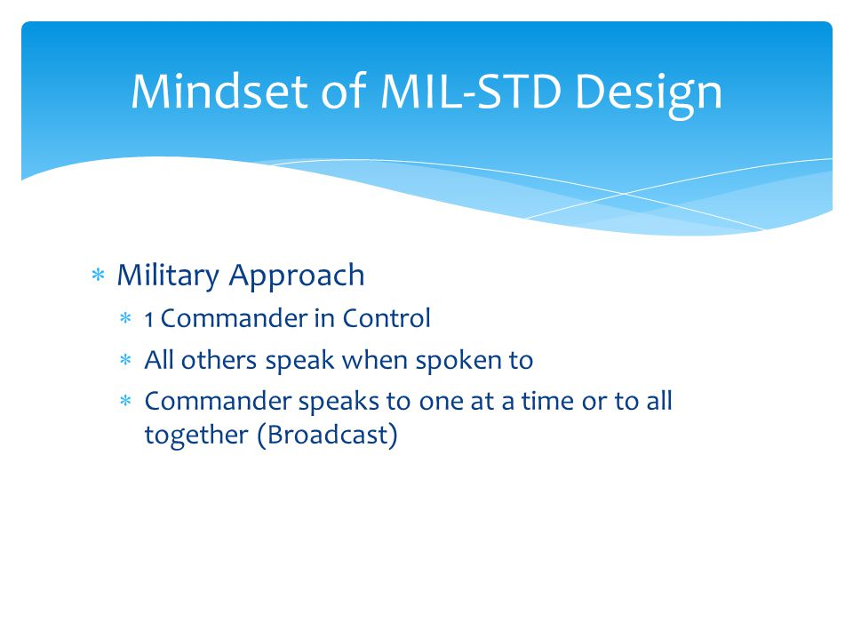 Mindset of MIL-STD Design