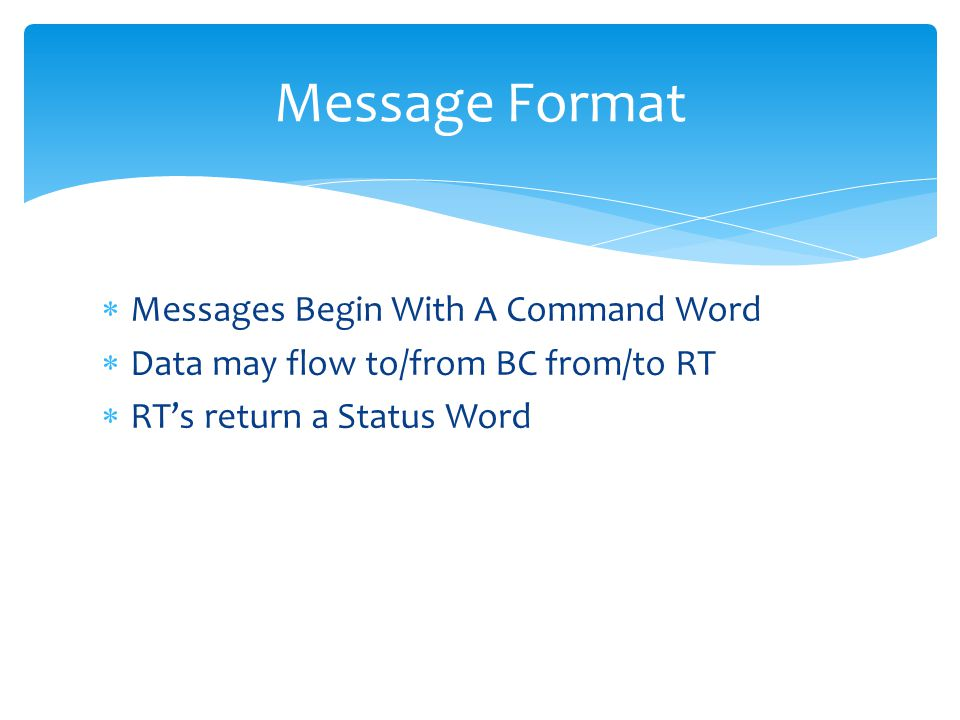 Message Format Messages Begin With A Command Word