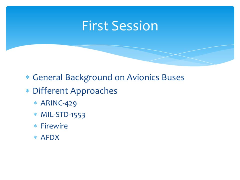 First Session General Background on Avionics Buses