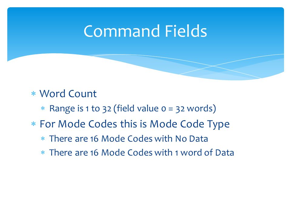 Command Fields Word Count For Mode Codes this is Mode Code Type