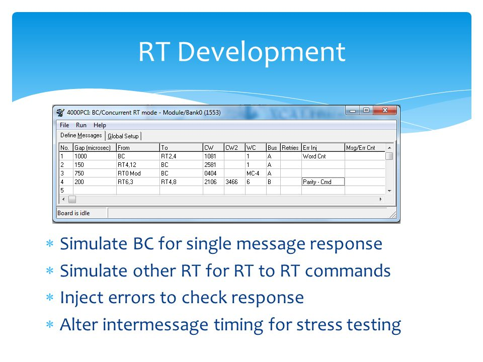 RT Development Simulate BC for single message response