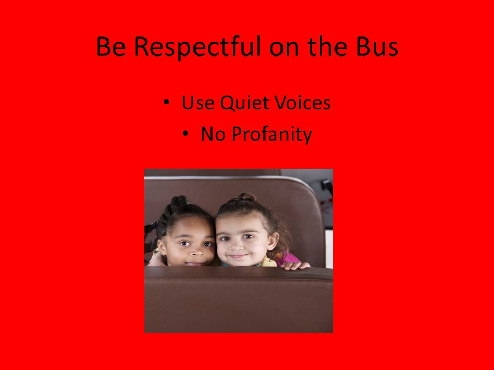Be Respectful on the Bus