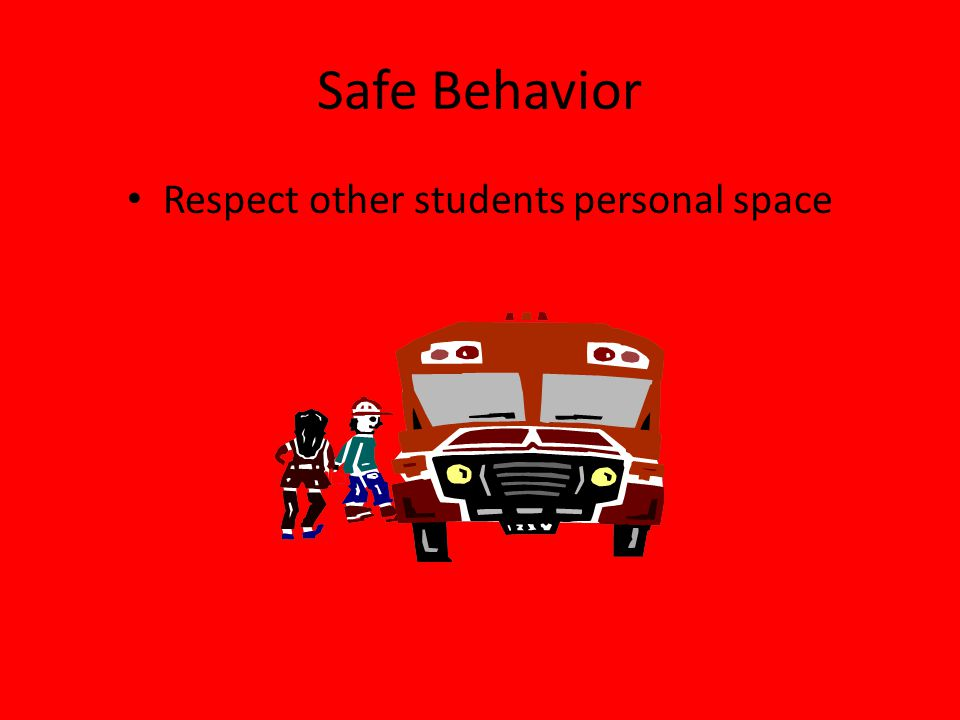 Respect other students personal space