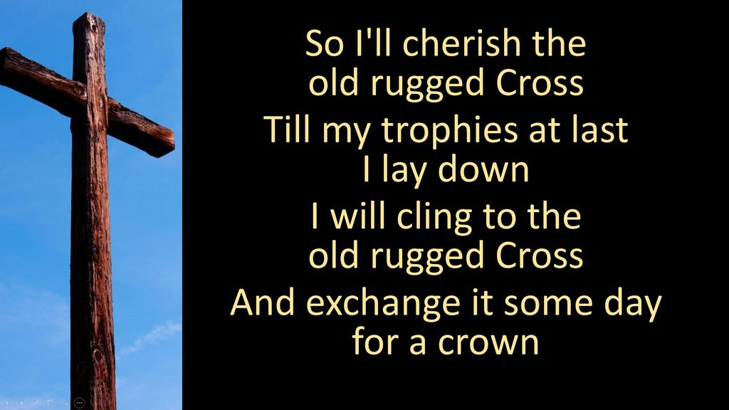 The Old Rugged Cross Written By George