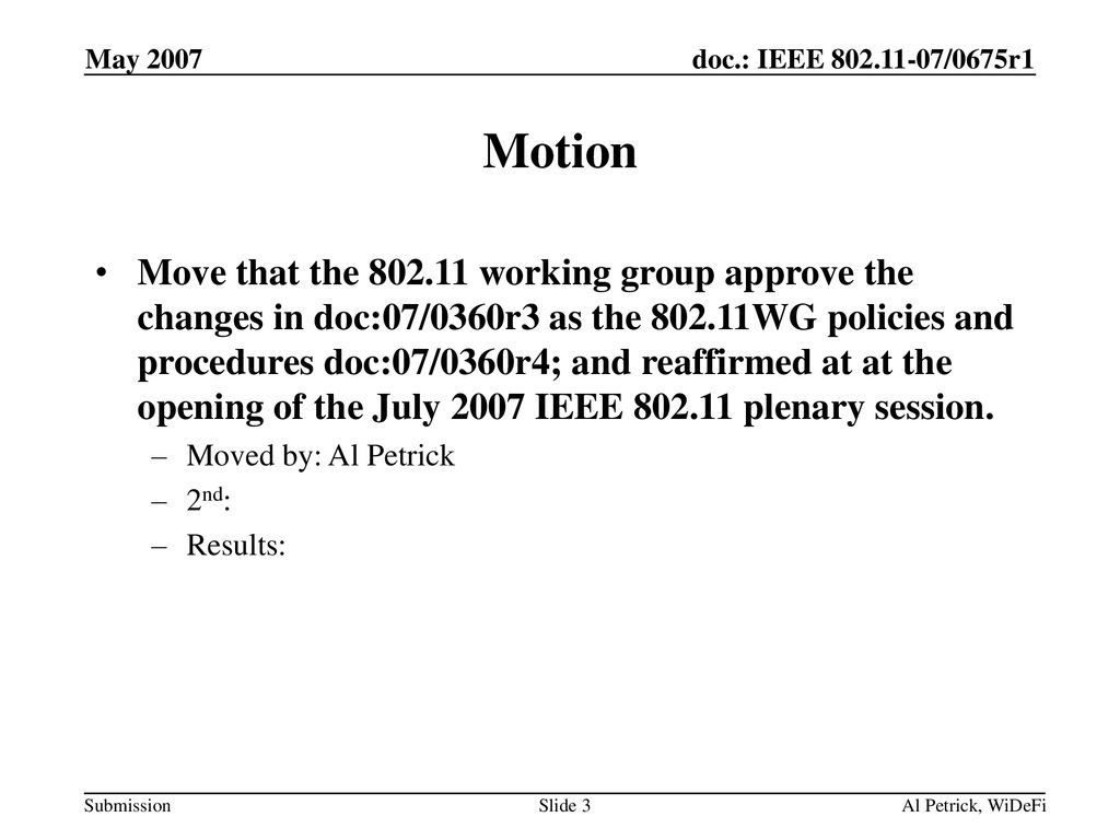 May 2007 doc.: IEEE /0675r1. May Motion.