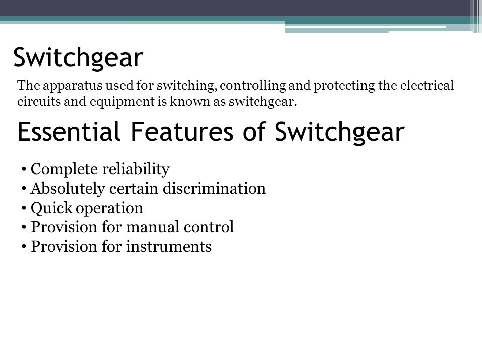 Essential Features of Switchgear