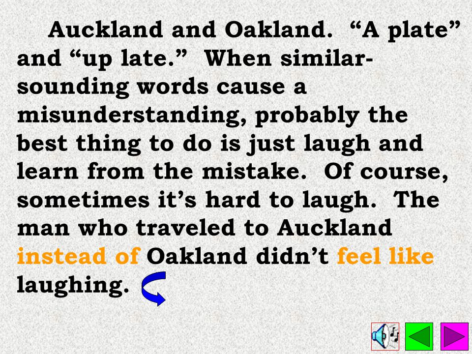 Auckland and Oakland. A plate and up late