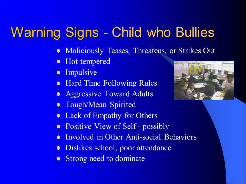 Warning Signs - Child who Bullies