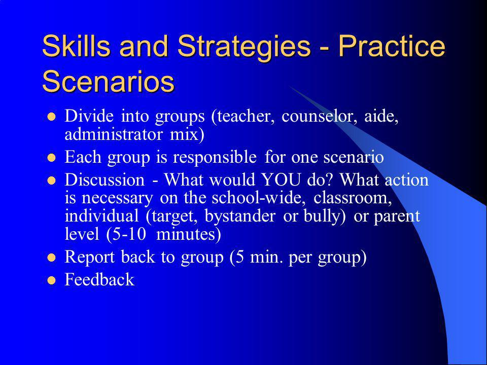 Skills and Strategies - Practice Scenarios
