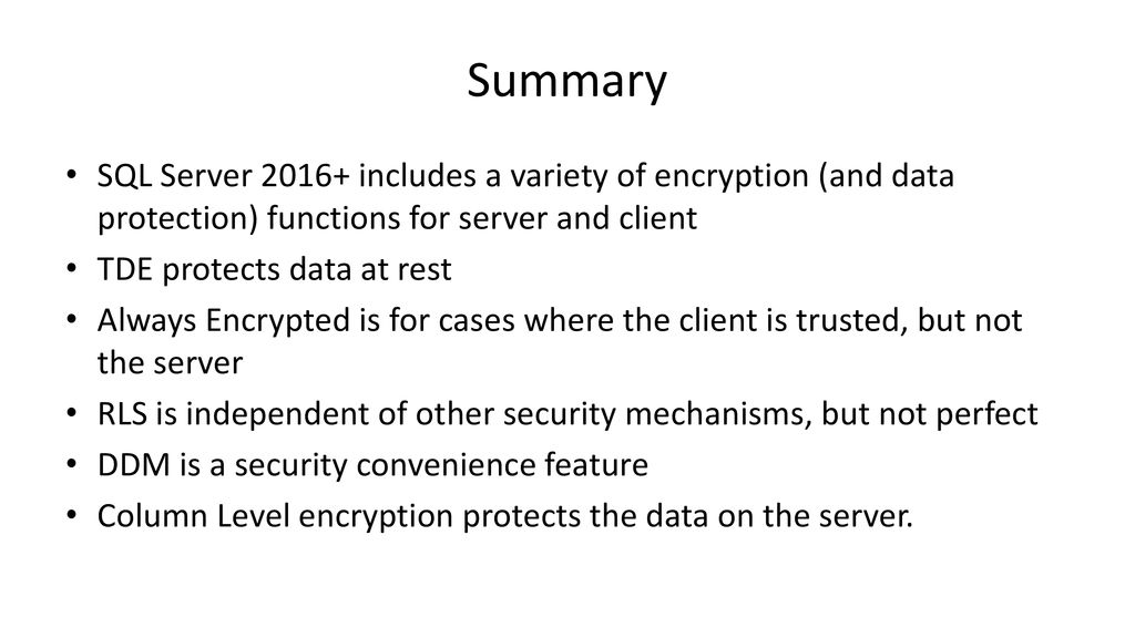 End to End Security and Encryption in SQL Server - ppt download