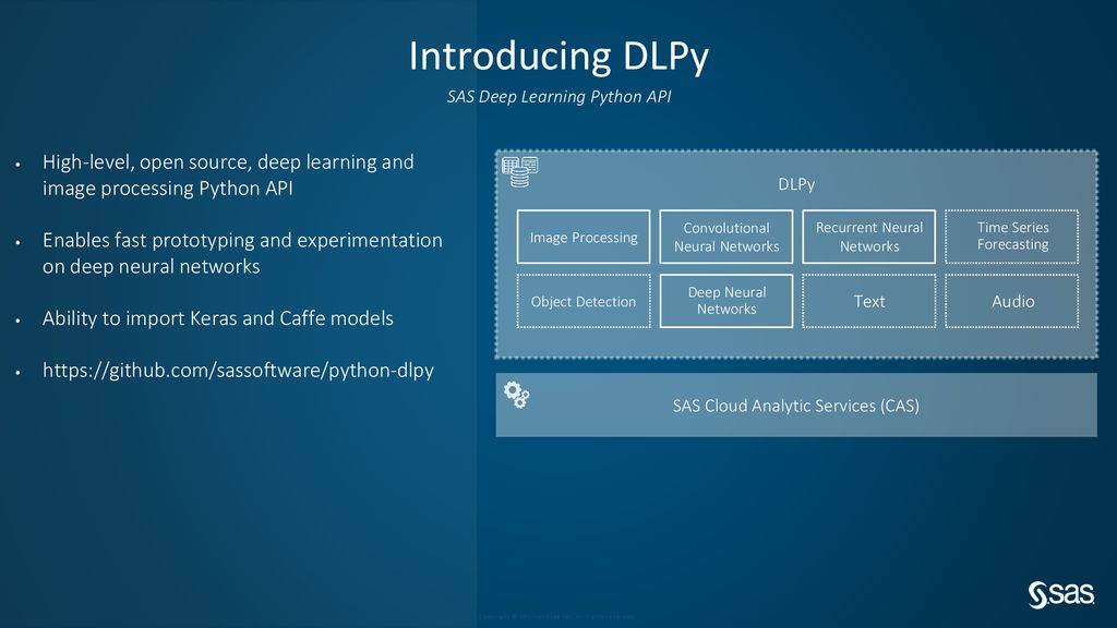 SAS Deep Learning: From Toolkit to Fast Model Prototyping - ppt download
