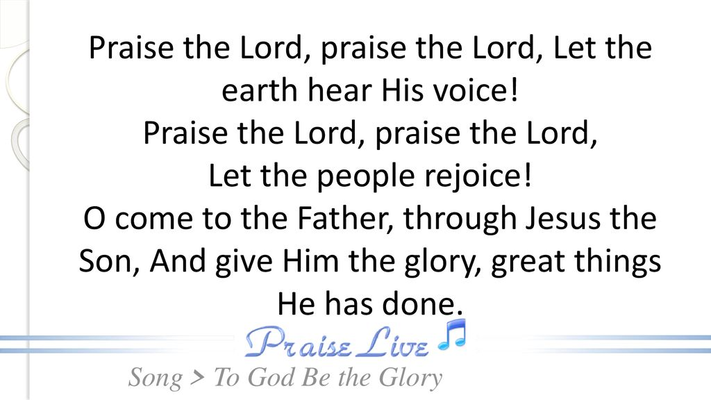 To God Be the Glory (SDA Hymn 341) - ppt download