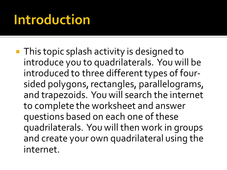 Topic Splash Quadrilaterals Ppt Video Online Download