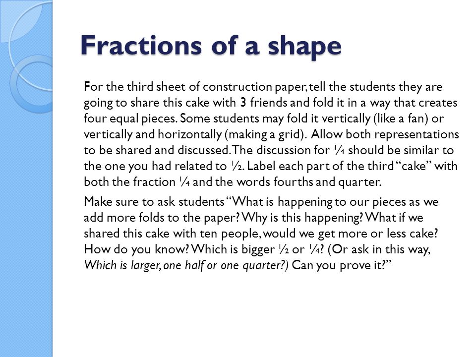 Fractions of a shape