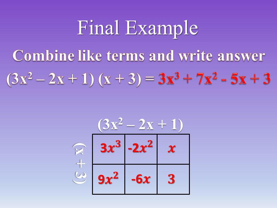 Combine like terms and write answer