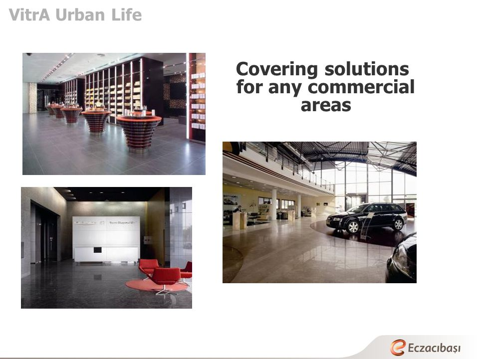 Covering solutions for any commercial areas