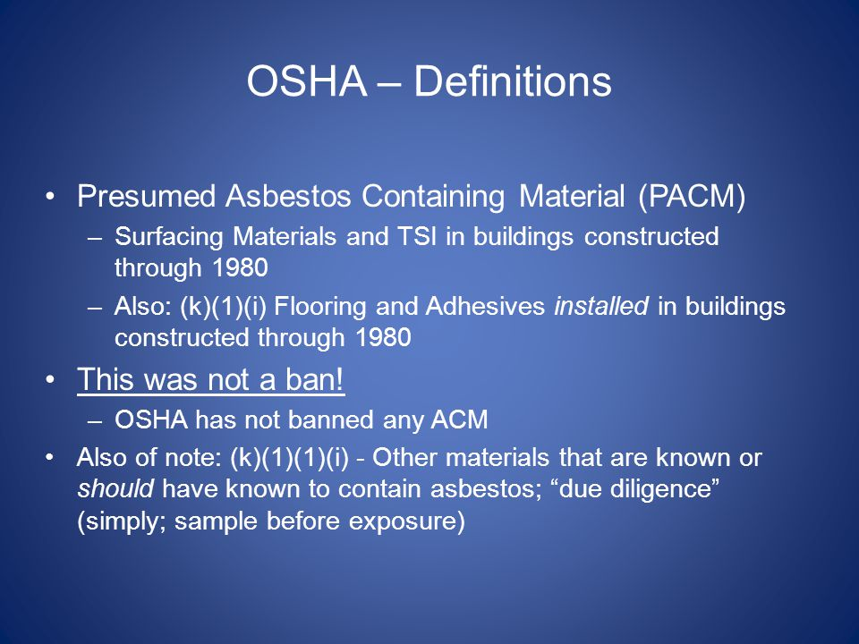OSHA – Definitions Presumed Asbestos Containing Material (PACM)