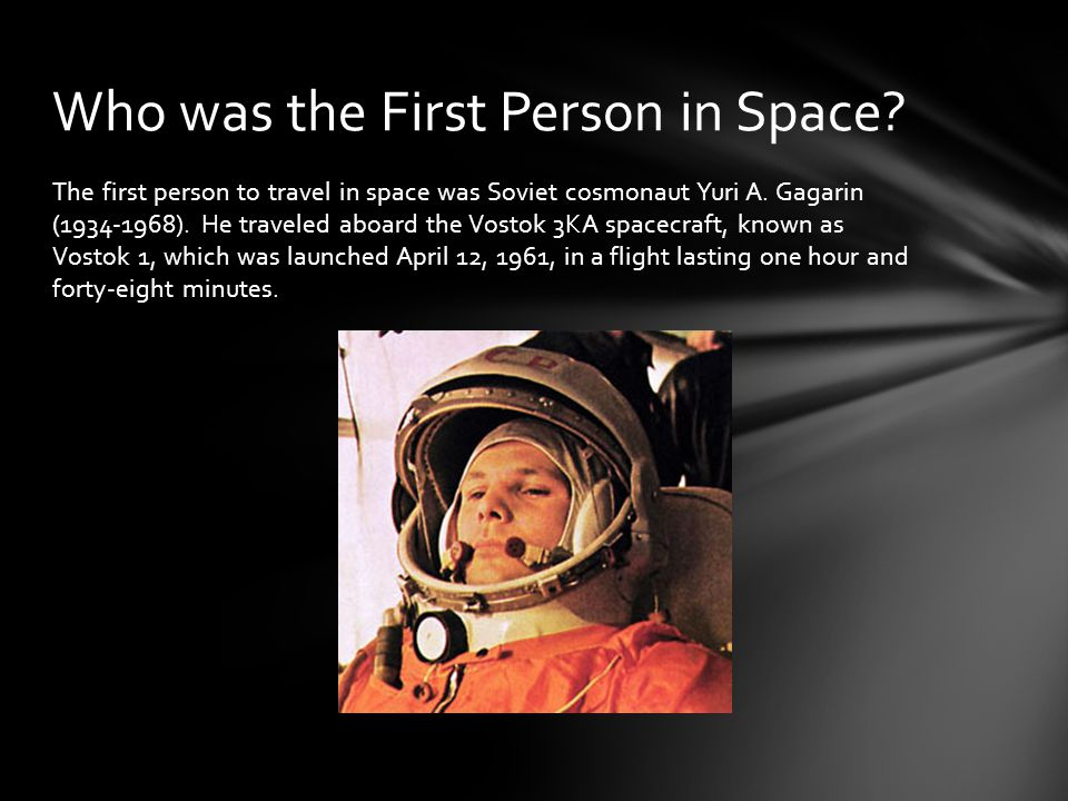 Who was the First Person in Space
