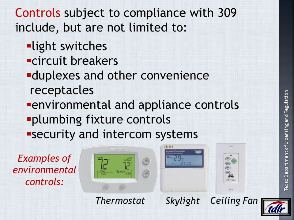 Examples of environmental controls: