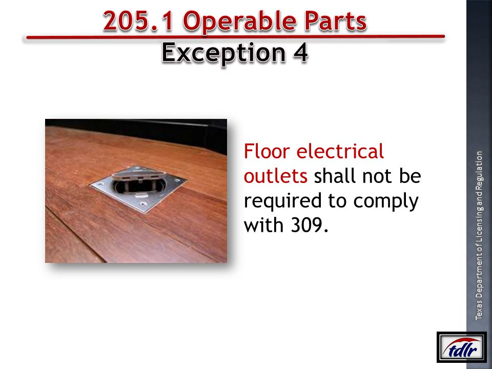 205.1 Operable Parts Exception 4