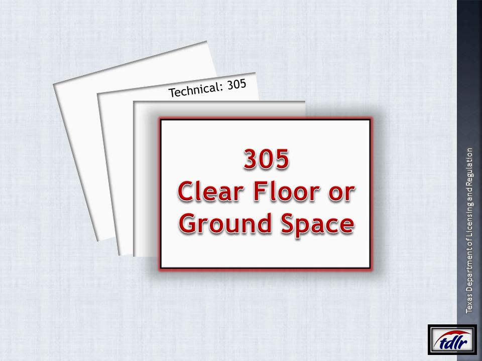 305 Clear Floor or Ground Space