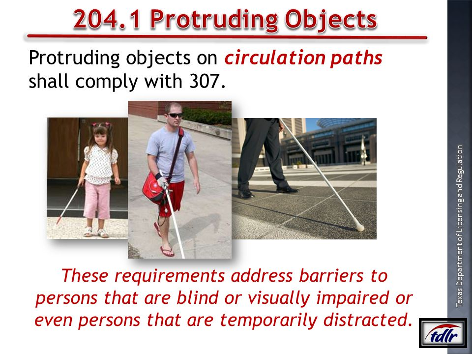 204.1 Protruding Objects Protruding objects on circulation paths shall comply with 307.