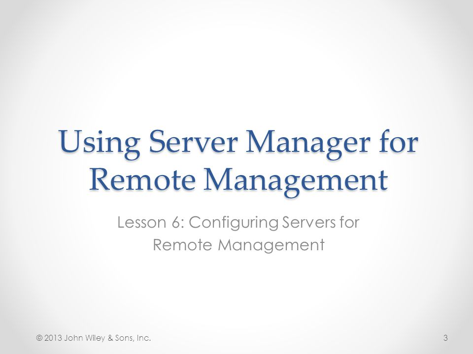 Using Server Manager for Remote Management