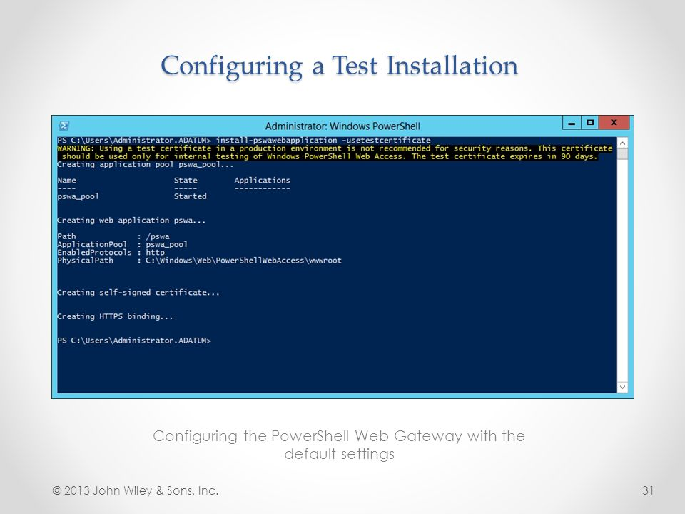 Configuring a Test Installation
