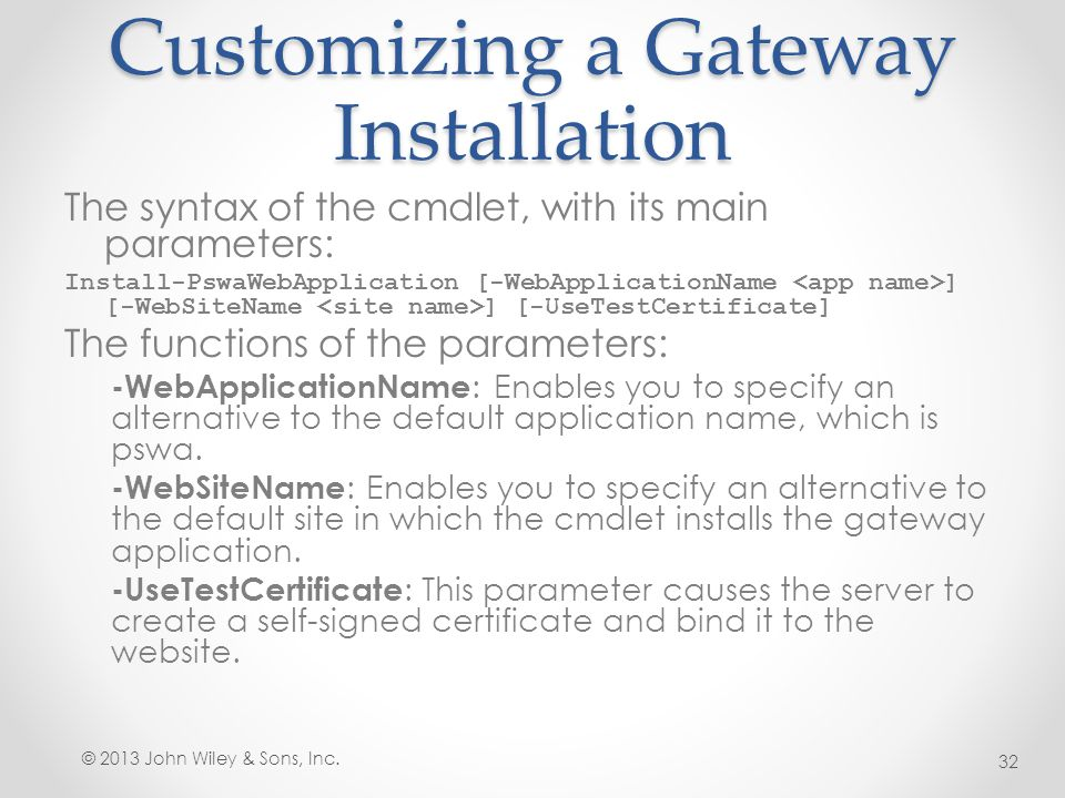 Customizing a Gateway Installation