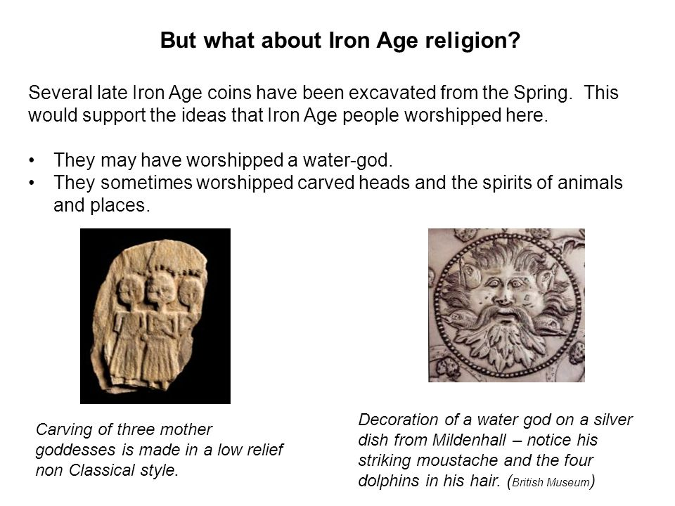 But what about Iron Age religion