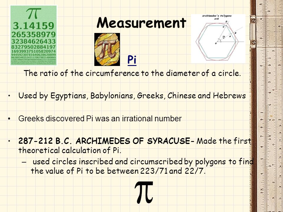 The ratio of the circumference to the diameter of a circle.