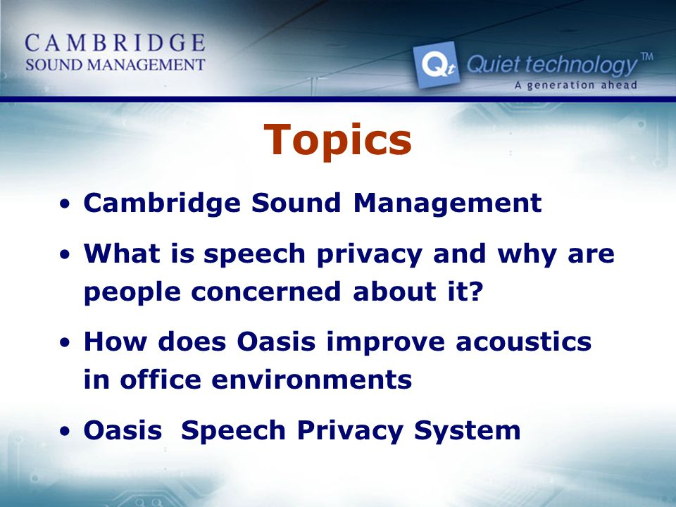 Topics Cambridge Sound Management