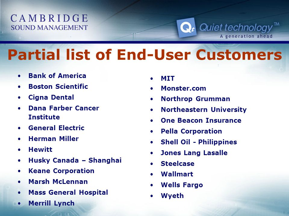 Partial list of End-User Customers