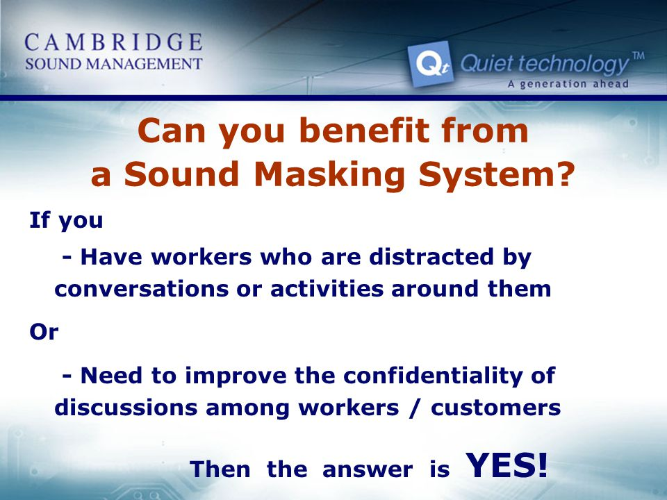 Can you benefit from a Sound Masking System
