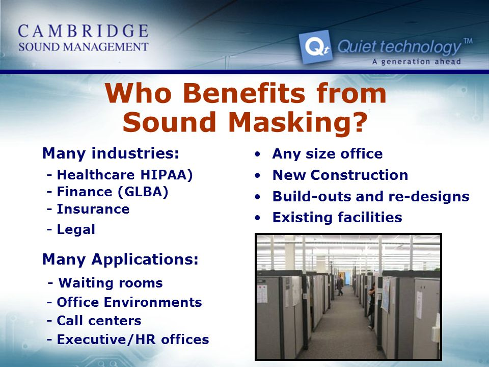 Who Benefits from Sound Masking