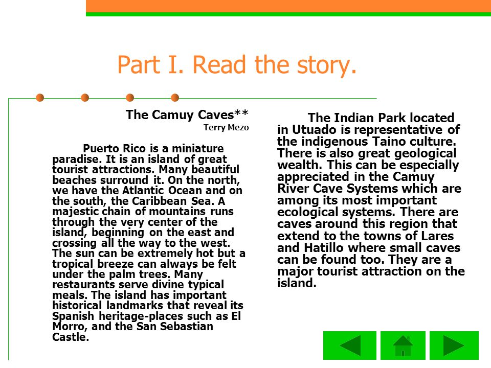 Part I. Read the story. The Camuy Caves**