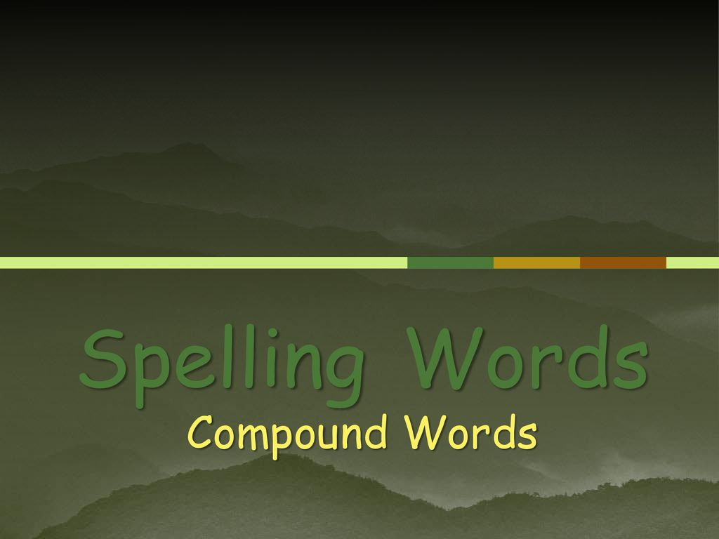 Spelling Words Compound Words - ppt download