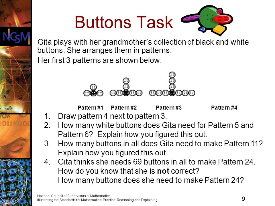 Buttons Task Gita plays with her grandmother's collection of black and white buttons. She arranges them in patterns.