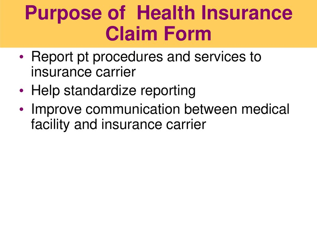 Chapter 18 Medical Insurance Claims Lesson 1 Insurance Claim Forms