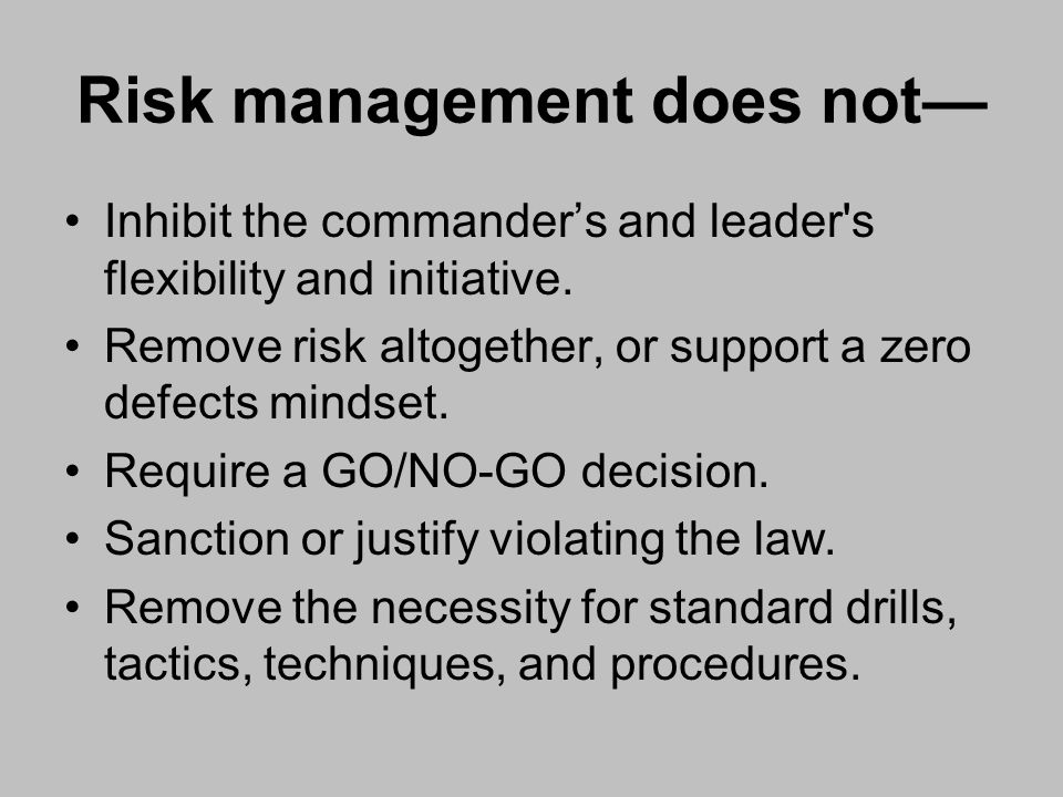 Risk management does not—