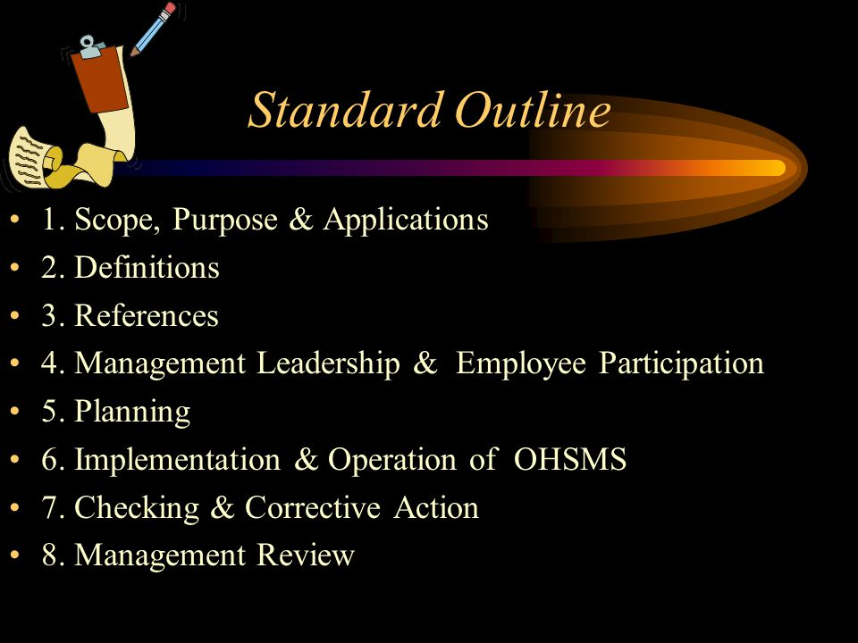 Standard Outline 1. Scope, Purpose & Applications 2. Definitions